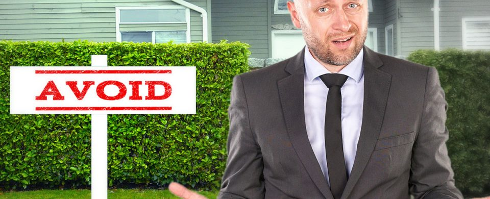 You can avoid hiring a bad real estate to sell your house with these tell-tale signs